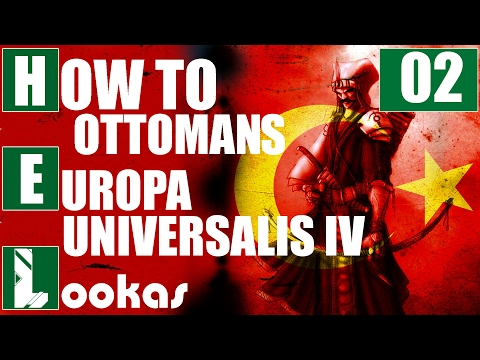 How to Ottoman Empire | Ottomanie do 1460 | PORADNIK EU 4 | Europa Universalis IV | #2