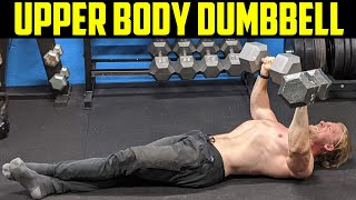 Upper Body Dumbbell Only Home Workout (Build the CHEST & BACK!)