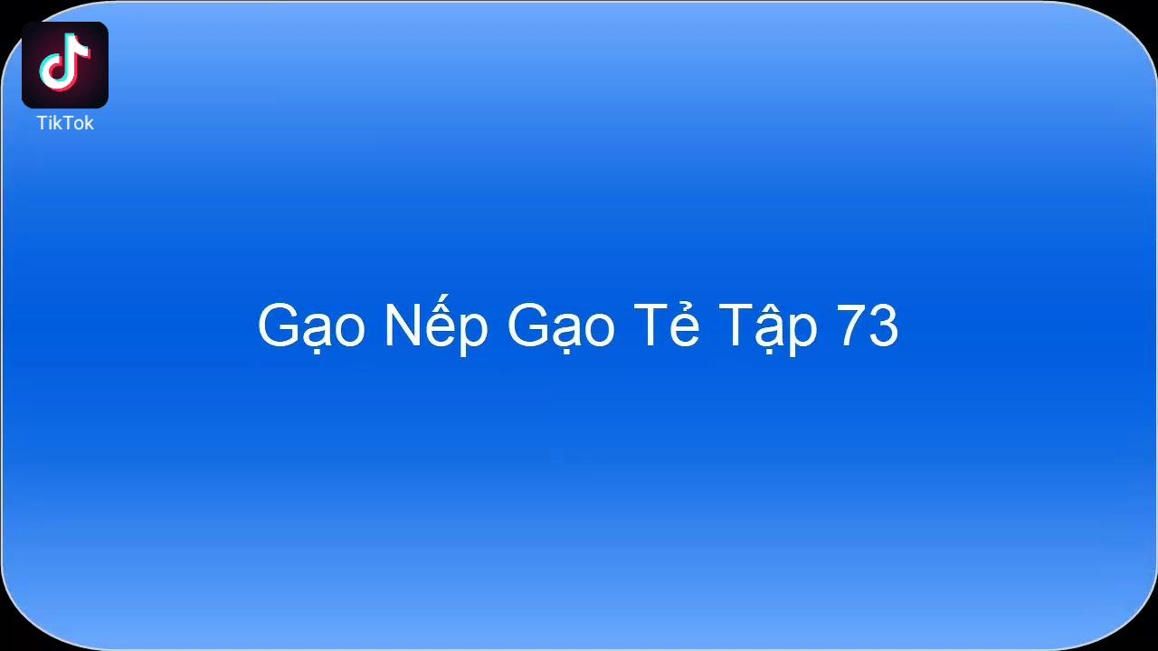 HTV2 l Gạo Nếp Gạo Tẻ Tập-73-FULL l Phim Gia Đình