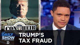 Donald Trump's Dodgy Tax History | The Daily Show