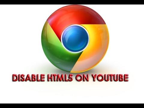 Disable HTML5 On YouTube (Chrome)