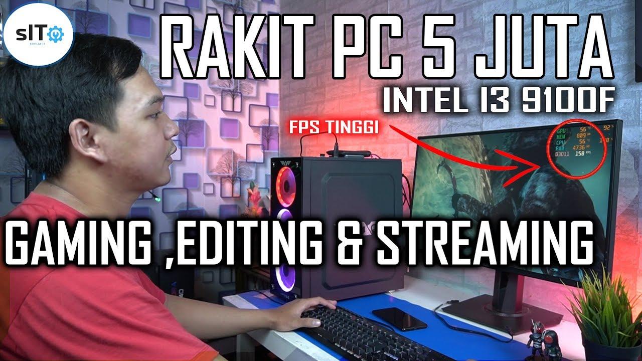 Rakit Pc 5 Juta Intel Buat Gaming Dan Editing Video X Adata XPG