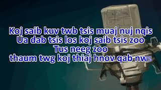 Kuv Hlub Koj Koj Hlub Nws | Karaoke | Mai Lor