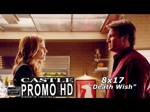 "Castle 8x17 Promo - Castle Season 8 Episode 17  ""Death Wish"" (HD)"