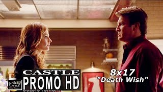 "Castle 8x17 Promo - Castle Season 8 Episode 17 Promo ""Death Wish"" (HD)"