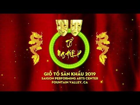 Lễ Giỗ Tổ Sân Khấu 2019 Tại Saigon Performing Arts Center (Fountain Valley, CA))
