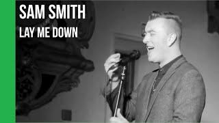 Baixar Sam Smith - Lay Me Down | sub Español + lyrics
