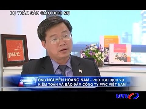 Nguyen Hoang Nam, Assurance Partner on VITV discussing bad debt trading