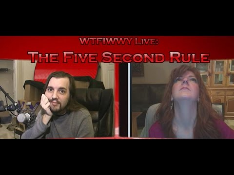 WTFIWWY Live – The Five Second Rule – 3/25/13