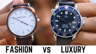 Luxury Watches vs Fashion Watches