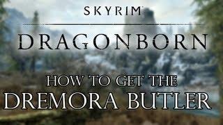 Skyrim Dragonborn DLC - How To Get The Dremora Butler