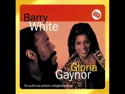 Barry White & Gloria Gaynor   You're The First  My Last  My Everything
