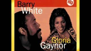 Barry White & Gloria Gaynor   You