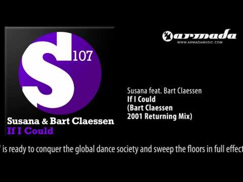 Susana feat. Bart Claessen - If I Could (Bart Claessen 2001 Returning Mix)