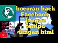 Bocoran Html.hack Fecebook 2019.