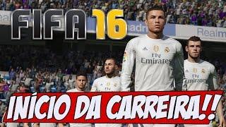 FIFA 16 - O Início da carreira com Real Madrid