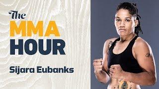Sijara Eubanks Says She 'Screamed' At Dana White Over Losing Title Shot At UFC 230 | The MMA Hour