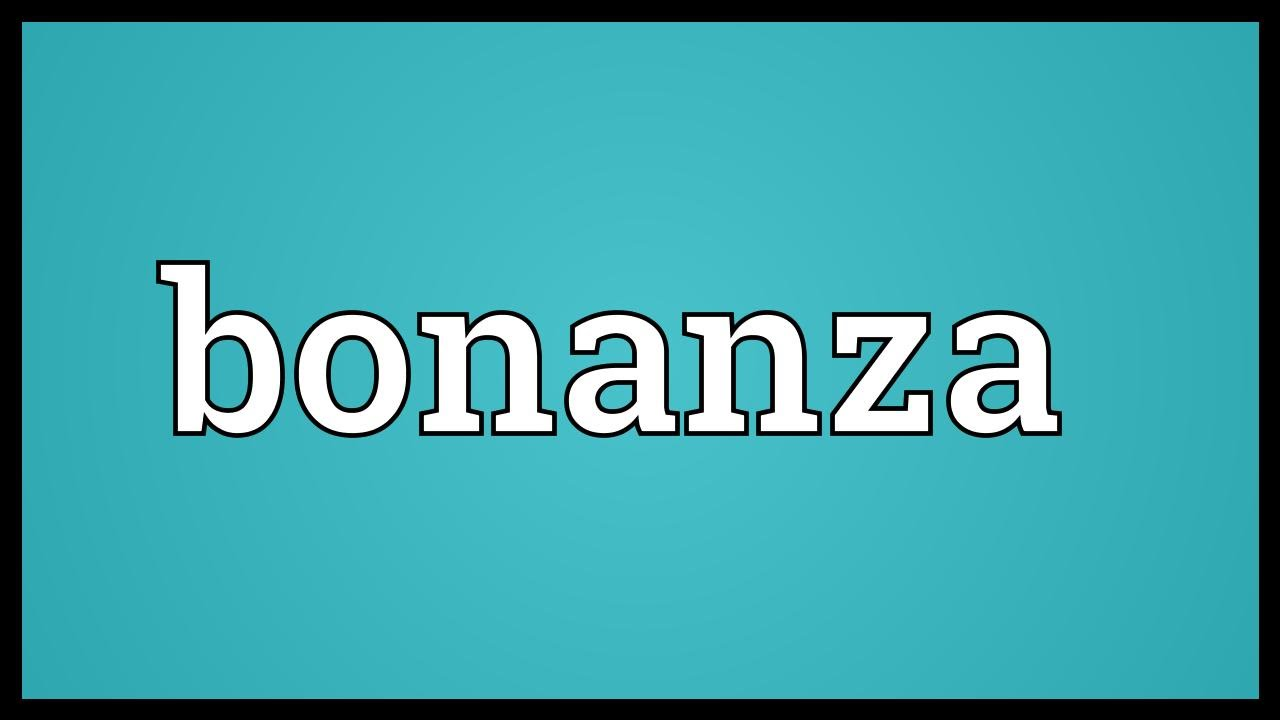 Bananza Meaning