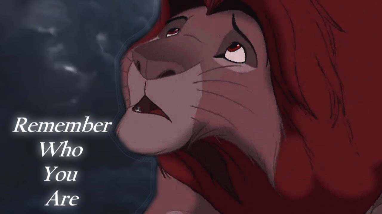The Lion King 19942019 Remember Who You Are