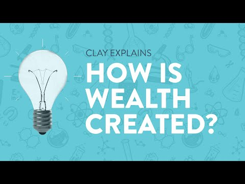 How is Wealth Created?