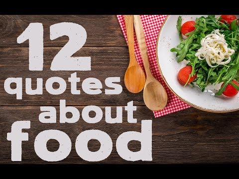 12 Quotes About Food - Nice Quotes About Food