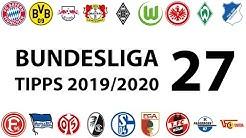 Bundesligatipps 27.Spieltag 2019/2020