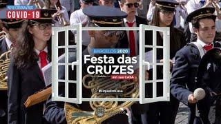 Festa das Cruzes 2020 em sua casa_Bandas Filarmónicas