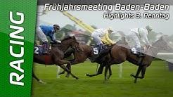 Frühjahrsmeeting Baden-Baden, Highlights 3. Renntag
