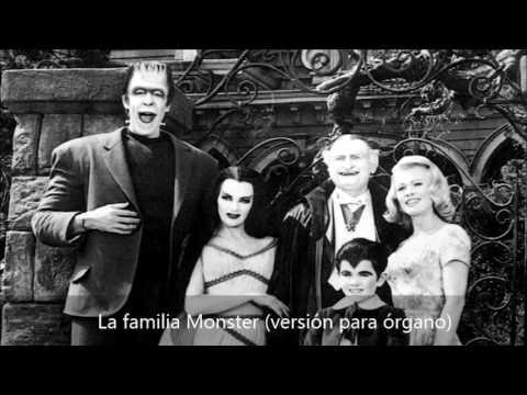 La familia Monster (versión para órgano)
