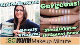 Bobbi Brown Releases A Hair, Skin, Nails Supplement! Black Moon Cosmetics Moonlighter| Makeup Minute