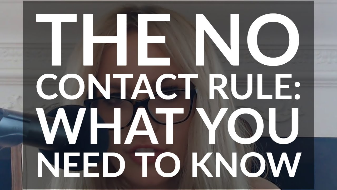 The No Contact Rule: Everything You Need To Know
