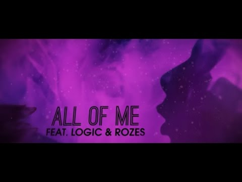 Big Gigantic - All Of Me ft. Logic & Rozes (Official Lyric Video)
