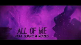 Big Gigantic - All Of Me ft. Logic & Rozes (Official Lyric Video)