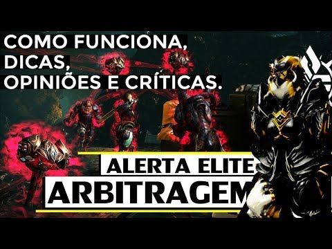 ARBITRAGEM: Como Funciona, Dicas e Críticas - (ALERTA ELITE) | WARFRAME thumbnail