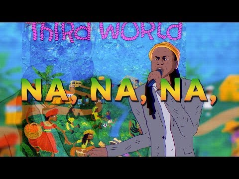 Third World - Na Na Na (ft. Chronixx) (Lyric Video) Mp3