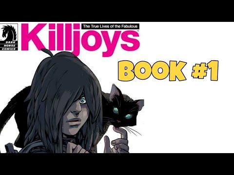 The True Lives Of The Fabulous Killjoys (Book 1)