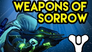 Destiny Lore Weapons of Sorrow (What are the Weapons of Sorrow?)