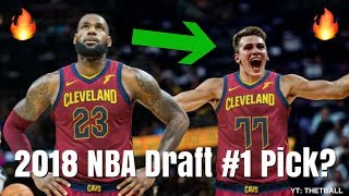 How Does Luka Doncic Fit With the Cleveland Cavaliers? | Start With LeBron James! | 2018 NBA Draft
