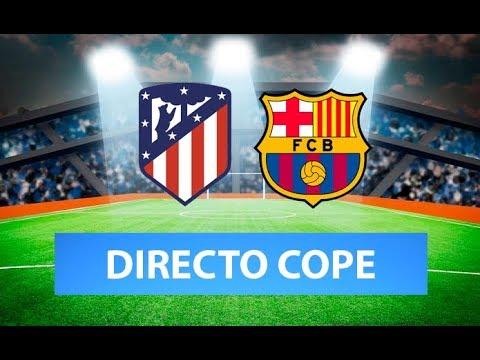 (SOLO AUDIO) Directo Del Atlético De Madrid 0-1 Barcelona En Tiempo De Juego COPE