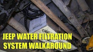 Jeep Water Filtration System Walkaround