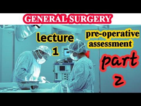 General Surgery الجراحة العامة _ pre_operative assessment part 2 #Generalsurgery