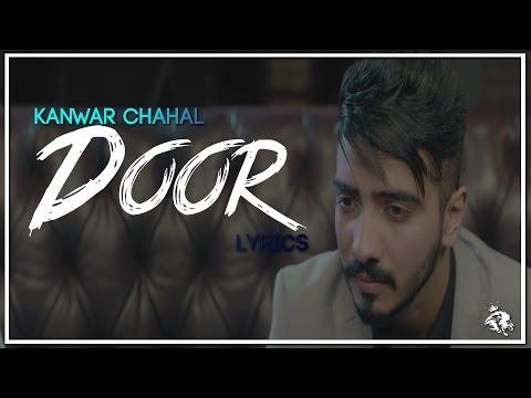 Door | Lyrics | Kanwar Chahal | Sanaa | Latest Punjabi Song 2017 | Syco TM