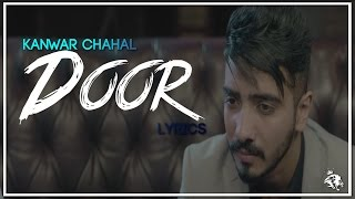 Door | Lyrics | Kanwar Chahal | Sanaa | Latest Punjabi Song 2017 | Syco TM
