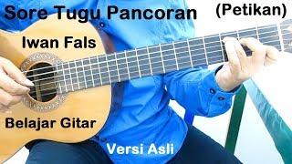 Belajar Gitar Iwan Fals Sore Tugu Pancoran (Petikan) Versi Asli