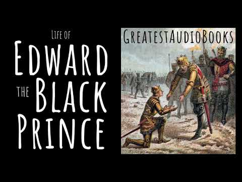 EDWARD THE BLACK PRINCE - FULL AudioBook 🎧📖 | Greatest🌟AudioBooks