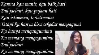 Download Mengagumi Dul Jaelani (Lirik) oleh Maul Trilili (Cover) || song lyrics || lirik lagu || lagu pop