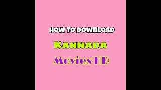 How to download Kannada movies
