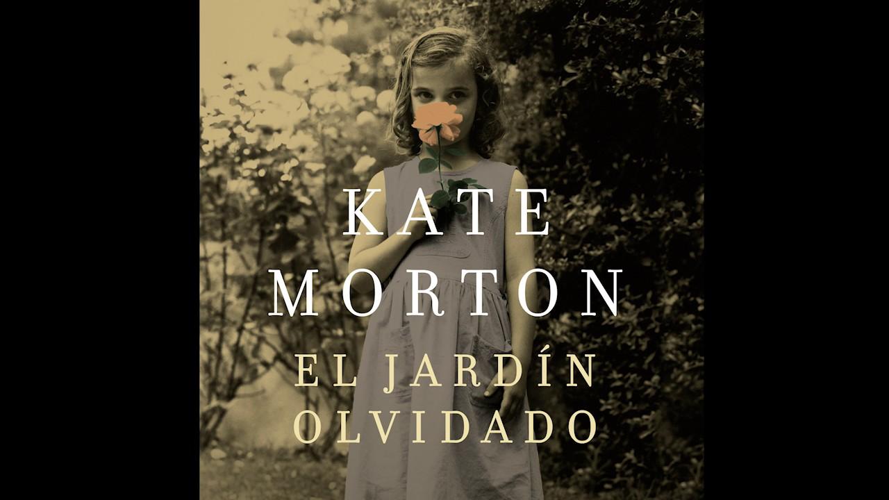 El Jardin Olvidado Kate Morton Audiolibro Youtube
