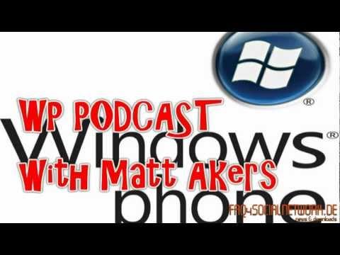 WindowsPhone 7 Podcast with Matt Akers | www.Laura21.de | www.Laura21.de