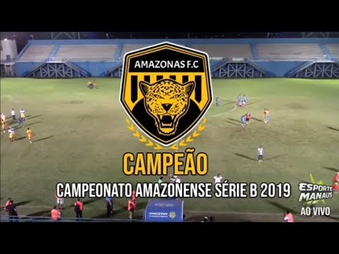 São Raimundo-AM 1 X 3 Amazonas - Amazonense 'Série B' 2019 - Final